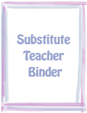Substitute Teacher Binder Cover Sheets