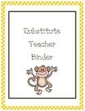 Substitute Teacher Binder---Monkey Theme