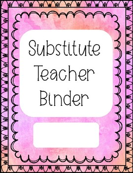 Substitute Teacher Binder Pages