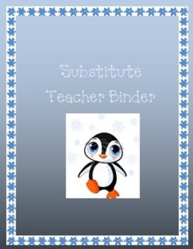 Substitute Teacher Binder---Penguin Theme