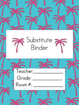 Substitute Teacher Binder- Pretty Pink Palm Trees