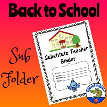 Substitute Teacher Folder or Binder - Ready for Back to School