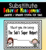 Substitute Teacher - Classroom Behavior Management - Awards