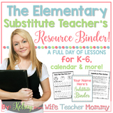 Substitute Teacher Elementary Resource Binder. Sub Plans & Planner.