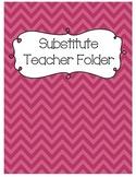 Substitute Teacher Folder {Chevron}