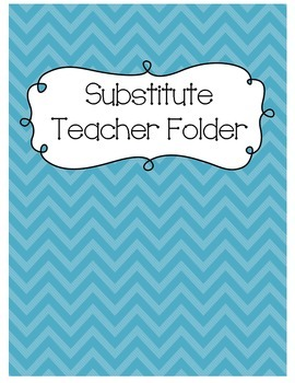 Substitute Teacher Folder {Teal/Blue Chevron}
