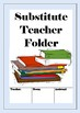 Substitute Teacher Folder for Middle School and High School Staff - Easy to Use!