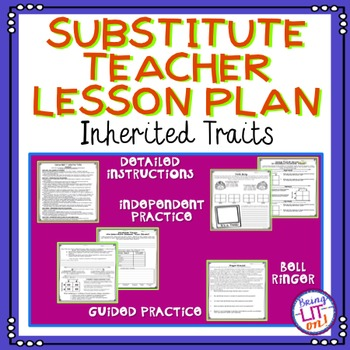 Substitute Teacher Lesson Plan - Inherited Traits
