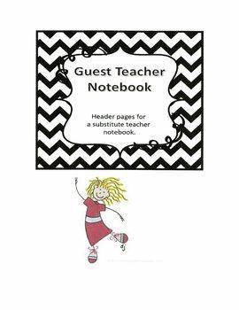 Substitute Teacher Notebook Header Pages - Black Chevron