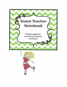 Substitute Teacher Notebook Header Pages - Green Chevron