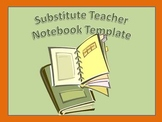 Substitute Teacher Notebook Template