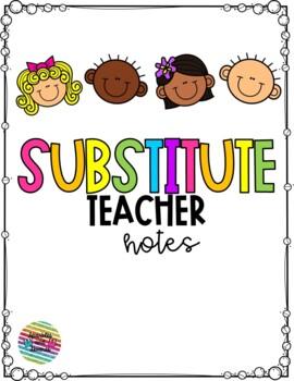 Substitute Teacher Notes