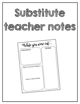 Substitute Teacher Notes