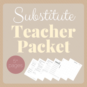 Substitute Teacher Packet: Forms and Templates for MS / HS Teachers
