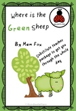 Substitute Teacher Plans: Where is the Green Sheep by Mem Fox Whole Day Plans