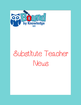 Substitute Teacher Report