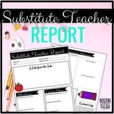 Substitute Teacher Report Form (for Substitutes)