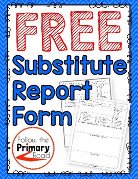 substitute teacher report forms free
