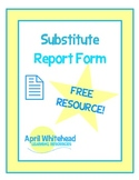 Substitute Teacher Report Form, To Leave for Teacher