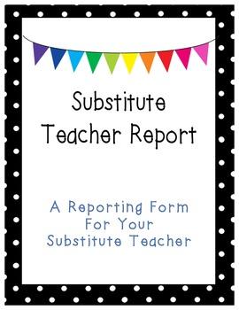Substitute Teacher Reporting Form