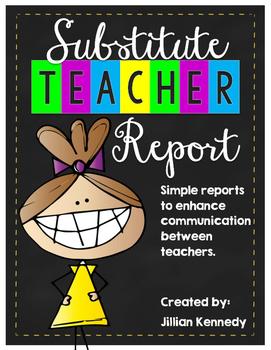 Substitute Teacher Reports FREEBIE