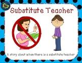 Substitute Teacher Social Story