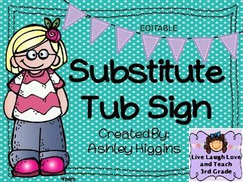 Substitute Tub  Sign (Editable)