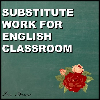 Substitute Work for any Language Arts class