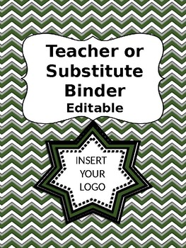 Substitute or Teacher EDITABLE Binder School Colors Green White INSERT YOUR LOGO