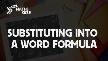 Substituting Into a Word Formula - Complete Lesson