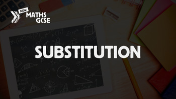 Substitution - Complete Lesson