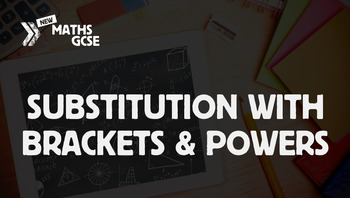 Substitution with Brackets & Powers - Complete Lesson