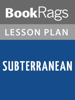 Subterranean Lesson Plans