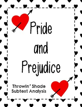 Subtext Analysis - Throwin' Shade in Pride and Prejudice