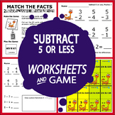 Subtract 5 or Less (5 or Less Subtraction Worksheets + Color Subtraction Game)