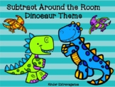 Subtract Around the Room Dinosaur Theme