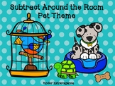 Subtract Around the Room Pet Theme