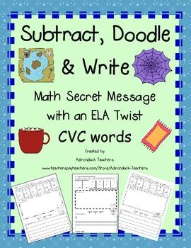 Subtract, Doodle & Write:  Math Secret Message with a ELA Twist CVC Words