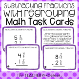 Subtract Fractions With Regrouping Task Cards | Fractions Regrouping Center