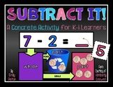 Subtract It! A Concrete Subtraction Activity for K-1 Learners (Tactile)