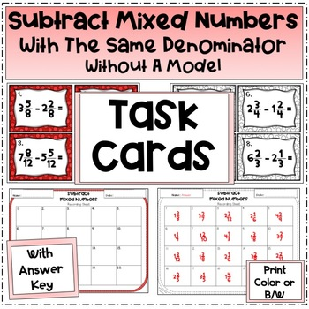 Subtract Mixed Numbers (Task Cards)