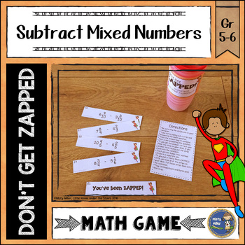 Subtracting Mixed Numbers Don't Get ZAPPED Math Game