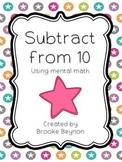 Subtract from Ten {Freebie}