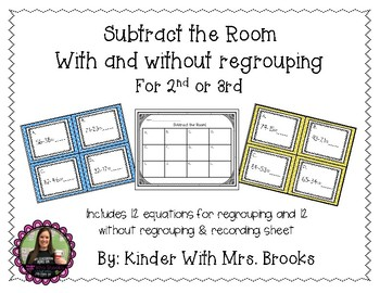 Subtract the Room- regrouping and non regrouping