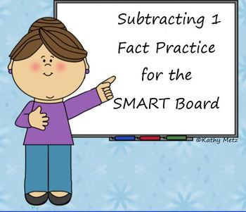 Subtracting 1 Fact Practice for the SMART Board