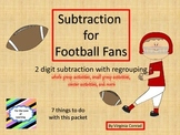 Subtracting 2 Digit Numbers-- Regrouping--Activities & Centers--Football Theme