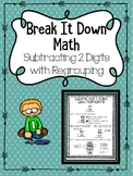 Subtracting 2 Digits with Regrouping Break It Down Math