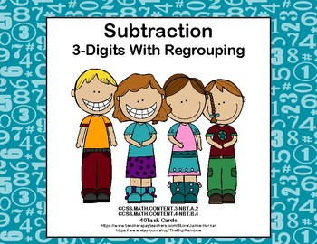 Subtracting 3-Digit Numbers-40 Task Cards-Grades 3-4