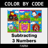 Subtracting 3 Numbers - Color by Code / Coloring Pages - Farm