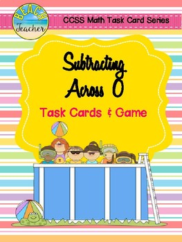 Summer Themed Subtracting Across 0 Task Cards & Game 2.NBT.5